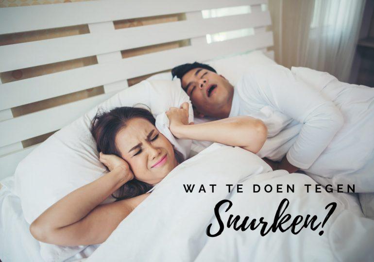 Wat te doen tegen snurken? 10 tips die je écht kunt toepassen!
