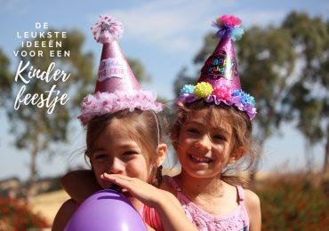 Kinderfeestje ideeën; de leukste kinderfeestjes organiseren tijdens Corona