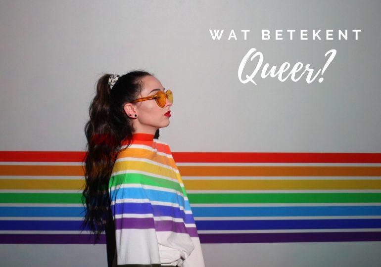 Queer betekenis; wat is queer nu eigenlijk?
